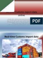 Verified Customs Export Data Online