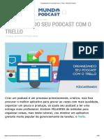 Organizando seu podcast com o Trello - Mundo Podcast