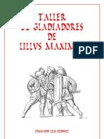 Taller Gladiadores Lillus Maximus