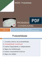 Probabilidade - Aula 3 e 4 - Probabilidade Condicional - Alunos 2019