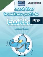 Comment tirer le meilleur parti de twitter - seconde édition