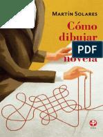 Como dibujar una novela (Spanish Edition) - Martin Solares