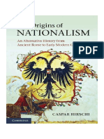 Caspar Hirschi - The Origins Of Nationalism_ An Alternative History From Ancient Rome To Early Modern Germany-Cambridge University Press (2012)