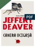 Jeffery Deaver - Seria Lincoln Rhyme - vol.10 Camera ucigasa.docx