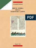 Armando Petrucci - Breve storia della scrittura latina-Bagatto (1992).pdf