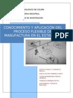 Conocimiento y aplicación del proceso flexible de manufactura en el estado