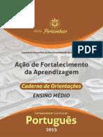 AcaoDeFortalecimento_DaAprendizagem_CADERNO_DE_ORIENTACOES_ENSINO_MEDIO_Portugues.pdf