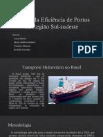 Análise da Eficiência de Portos da Região Sul-sudeste