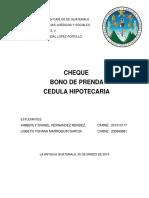 El Cheque, Bono de Prenda y Cédula Hipotecaria
