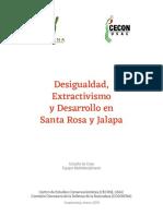 Desigualdad, Extractivismo y Desarrollo en Santa Rosa y Jalapa