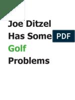 Joe Ditzel Has Some Golf Problems