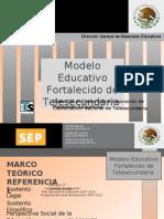 Modelo Fortalecido de Telesecundaria 2009