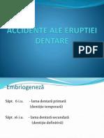 ACCIDENTE ALE ERUPTIEI DENTARE.pptx