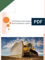 Construction Equipment Management (MSc) 2019.pptx