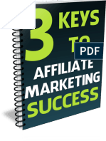 The 3 Keys To Affiliate Marketing Success