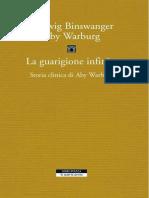 Ludwig Binswanger, Aby Warburg - La guarigione infinita. Storia clinica di Aby Warburg-Neri Pozza (2015)
