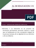 LEY GENERAL DE EDUCACION 115