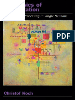 (Computational Neuroscience) Christof Koch - Biophysics of Computation_ Information Processing in Single Neurons-Oxford University Press, USA (2004).pdf