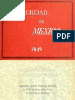 cd.mx. - la ciudad de mexico 1906.pdf