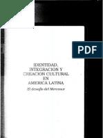 Identidad,Integraciòn y Creaciòn Cultural rn America Latina