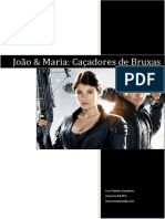 João e Maria Caçadores de Bruxas para UD6