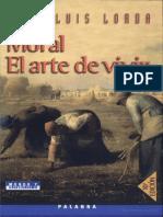 Moral el Arte de Vivir - Juan Luis Lorda.epub