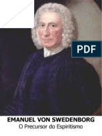 Emanuel Von Swedenborg - O Precursor do Espiritismo [Formato A6]