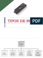 TIPOS DE ROMS