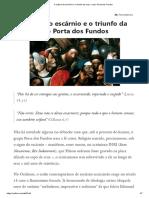 A cultura do escárnio e o triunfo da cruz_ o caso Porta dos Fundos