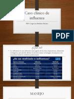 Caso Clínico de Influenza R1