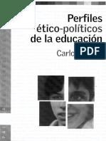 Cullen Carlos Perfiles Ético Políticos de La Educación