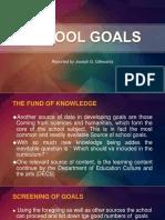 Educ 205 report SCHOOL GOALS.pptx