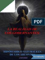 La realidad de los gobernantes hipostasis o naturaleza de los Arcontes - Anonimo