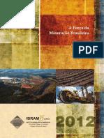 A Força da Mineração Brasileira