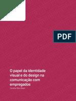 O Papel da Identidade Visual e do Design na comunicação com empregados