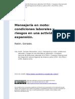 Ralon, Gonzalo (2012). Mensajeria en moto condiciones laborales y riesgos en una actividad en expansion