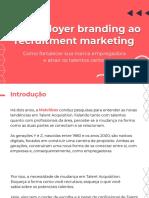 do employer branding ao recruitment marketing