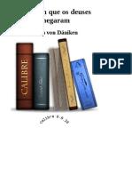 DocGo.Net-O Dia em que os Deuses Chegaram - Erich Von Daniken.pdf.pdf