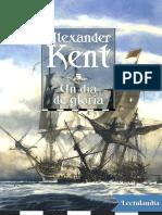 Un dia de gloria De Alexander Kent