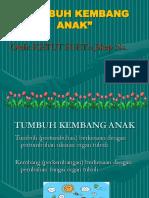 TUMBUH KEMBANG  Bag 1.ppt