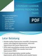 STANDAR LUARAN KEPERAWATAN INDONESIA (SLKI) klpk 5