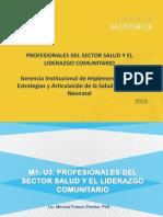 Profesionales del Sector Salud y el Lierazgo Comunitario