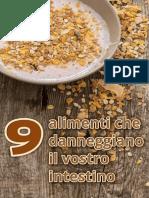 9 Alimenti Che Danneggiano Il Vostro Intestino