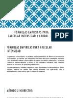 FORMULAS EMPIRICAS PARA CALCULAR INTENSIDAD Y CAUDAL.pptx