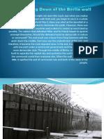The Tearing Down of the Berlin wall - Harun Asceric