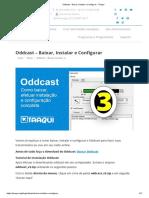 Oddcast - Baixar, Instalar e Configurar - Taaqui