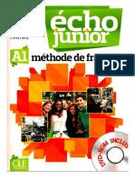 Gibbe, Colette_ Girardet, Jacky_ Pécheur, Jacques - Écho junior _ méthode de français, A1-CLE international (2012).pdf