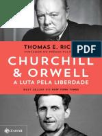 Churchill & Orwell_ A luta pela - Thomas E. Ricks