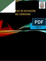 EJEMPLOS DE APLICACIÓN DEL COKRIGING