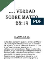 LA VERDAD SOBRE MATEO 28-19